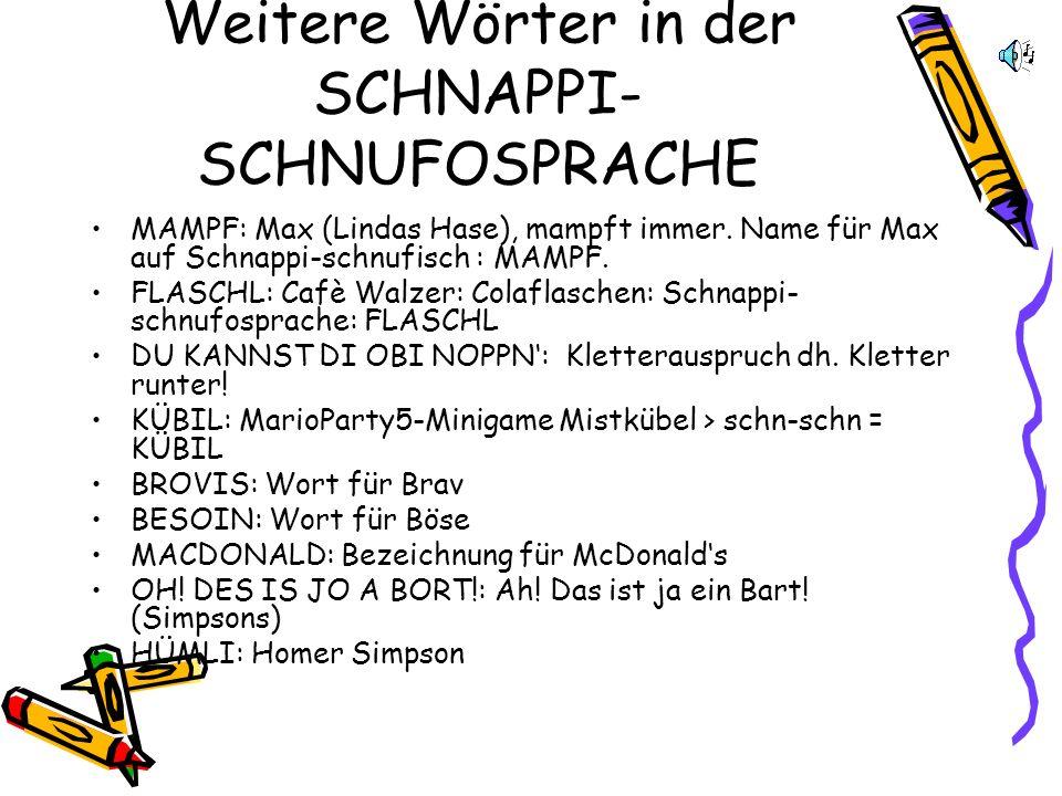 Lied Schnapp di obi.Schnapp, schnapp, schnapp, schnapp schnobi.