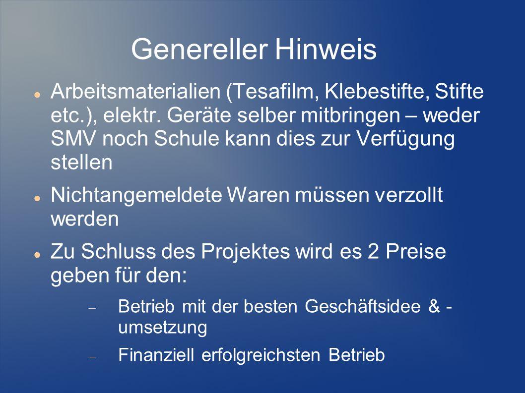 Genereller Hinweis Arbeitsmaterialien (Tesafilm, Klebestifte, Stifte etc.), elektr.