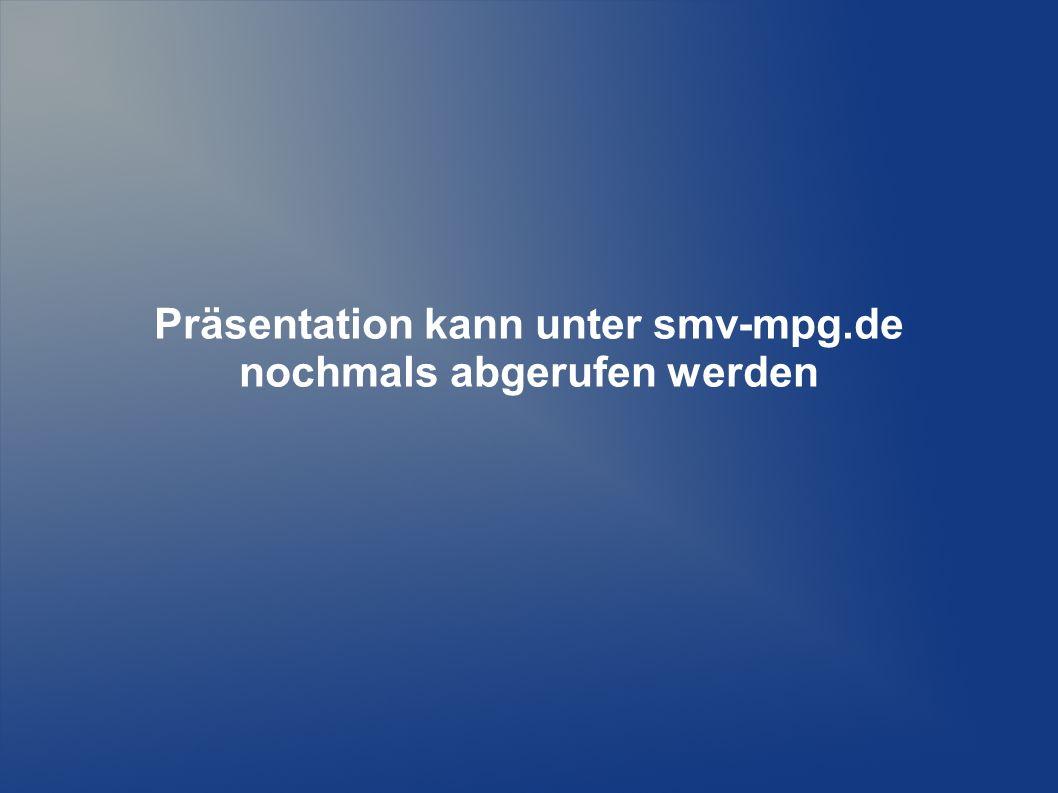 Präsentation kann unter smv-mpg.de nochmals abgerufen werden