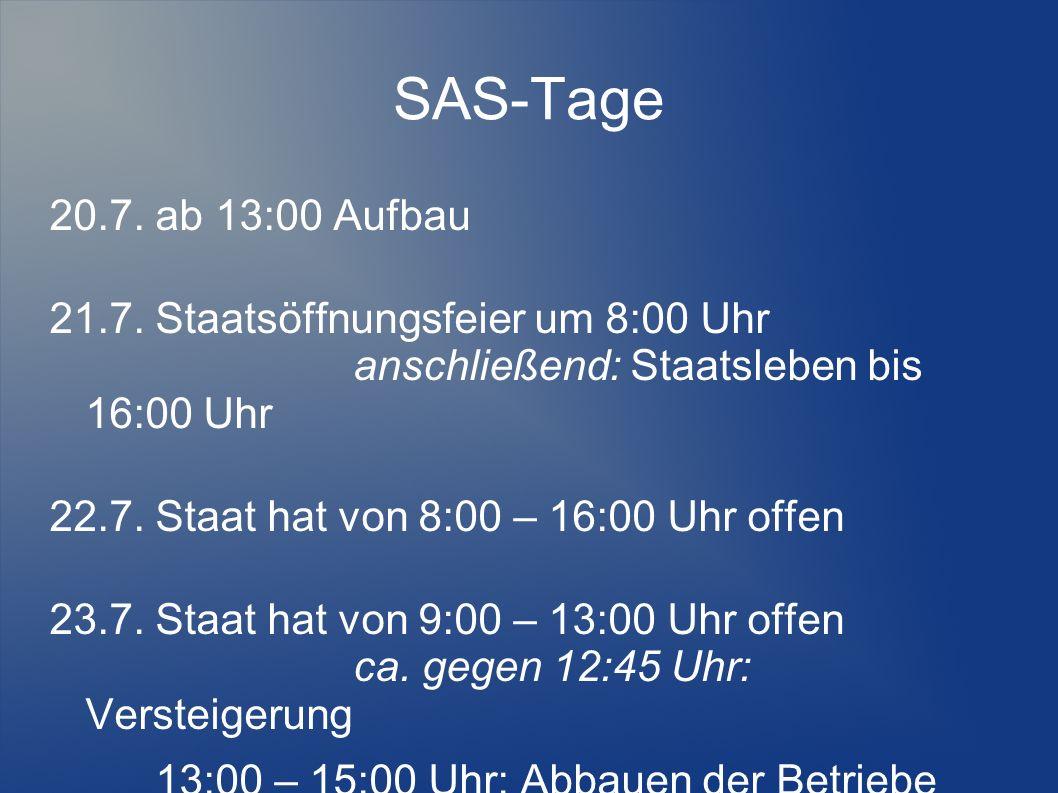 SAS-Tage 20.7. ab 13:00 Aufbau 21.7.