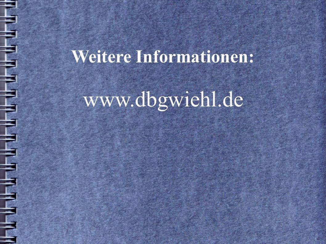 Weitere Informationen: www.dbgwiehl.de