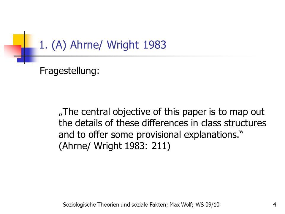 5 1.(A) Ahrne/ Wright 1983 Welche Differenzen.