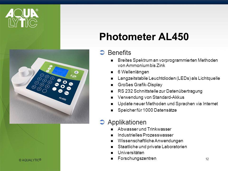 © AQUALYTIC ® 12 Photometer AL450 Benefits Breites Spektrum an vorprogrammierten Methoden von Ammonium bis Zink 6 Wellenlängen Langzeitstabile Leuchtd