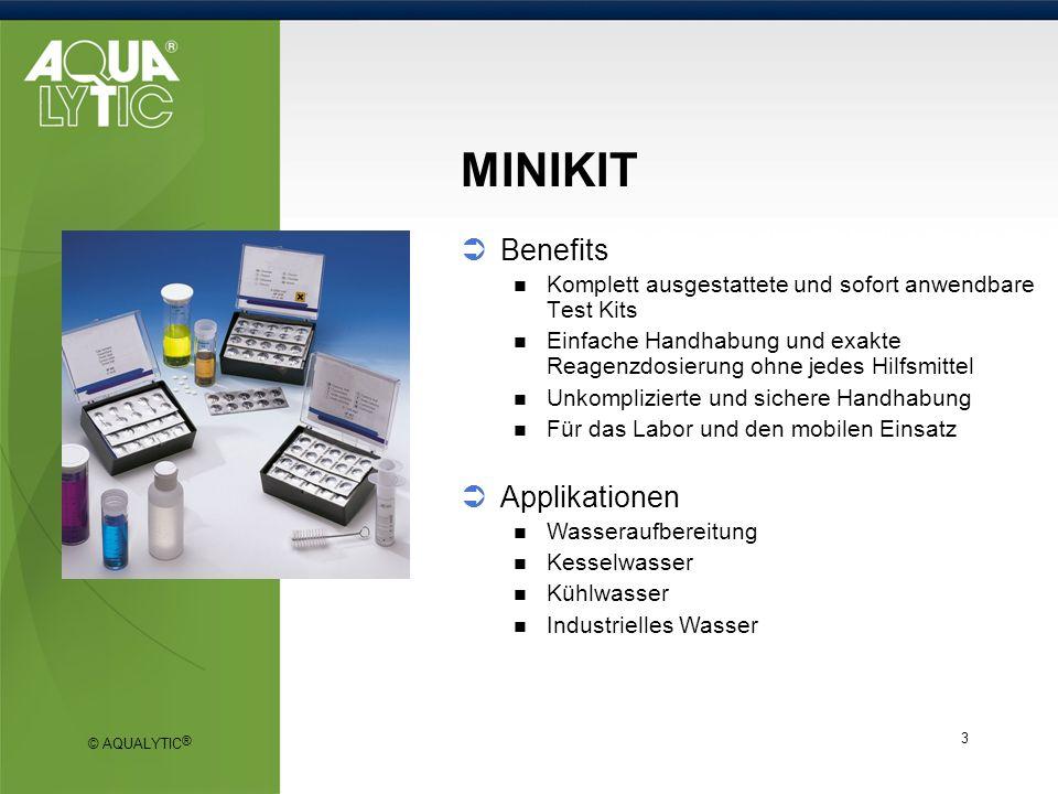 © AQUALYTIC ® 3 MINIKIT Benefits Komplett ausgestattete und sofort anwendbare Test Kits Einfache Handhabung und exakte Reagenzdosierung ohne jedes Hil