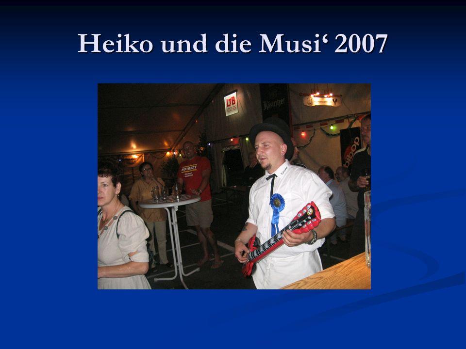 Heiko und die Musi 2007