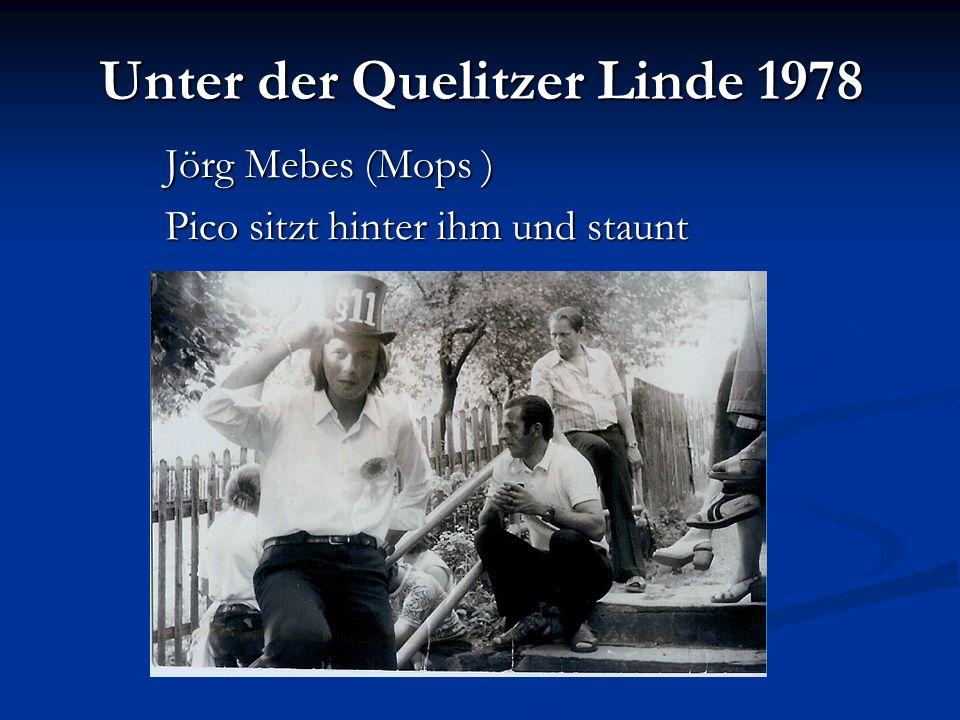 Jörg Mebes (Mops ) Pico sitzt hinter ihm und staunt Unter der Quelitzer Linde 1978