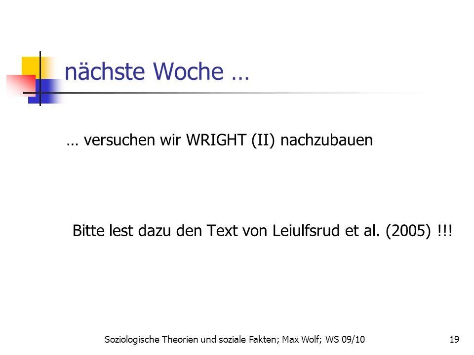 19 nächste Woche … … versuchen wir WRIGHT (II) nachzubauen Bitte lest dazu den Text von Leiulfsrud et al.