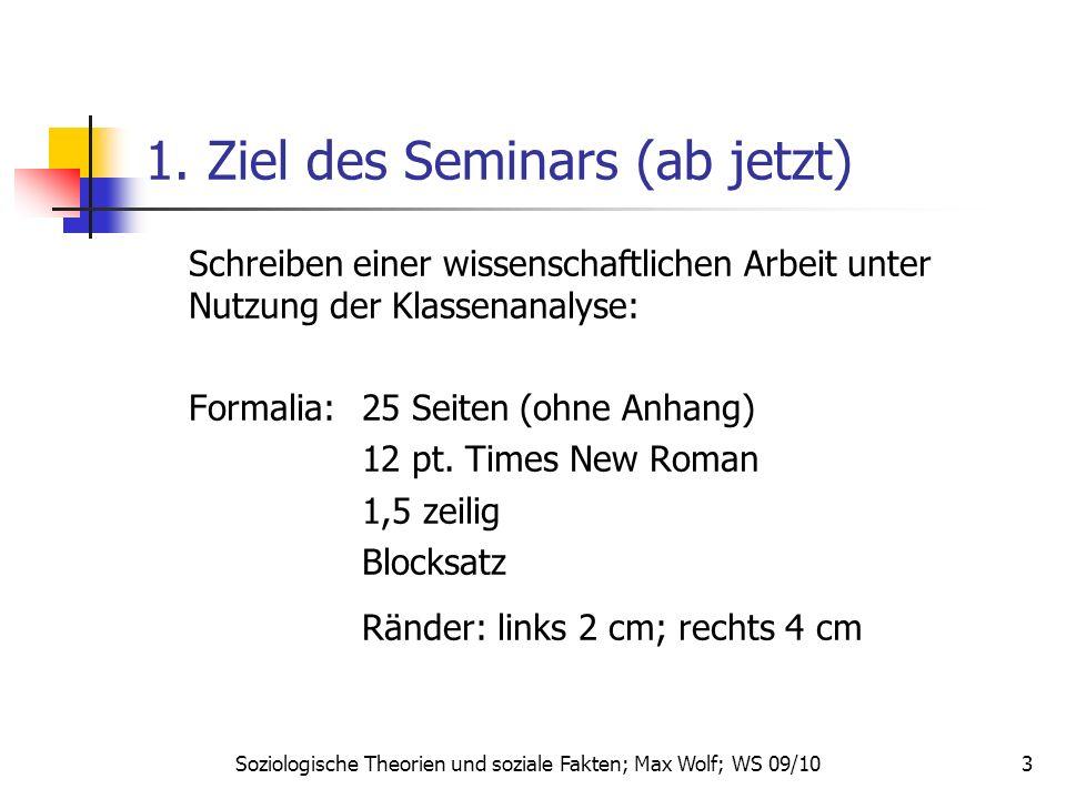 3 1. Ziel des Seminars (ab jetzt) Schreiben einer wissenschaftlichen Arbeit unter Nutzung der Klassenanalyse: Formalia: 25 Seiten (ohne Anhang) 12 pt.