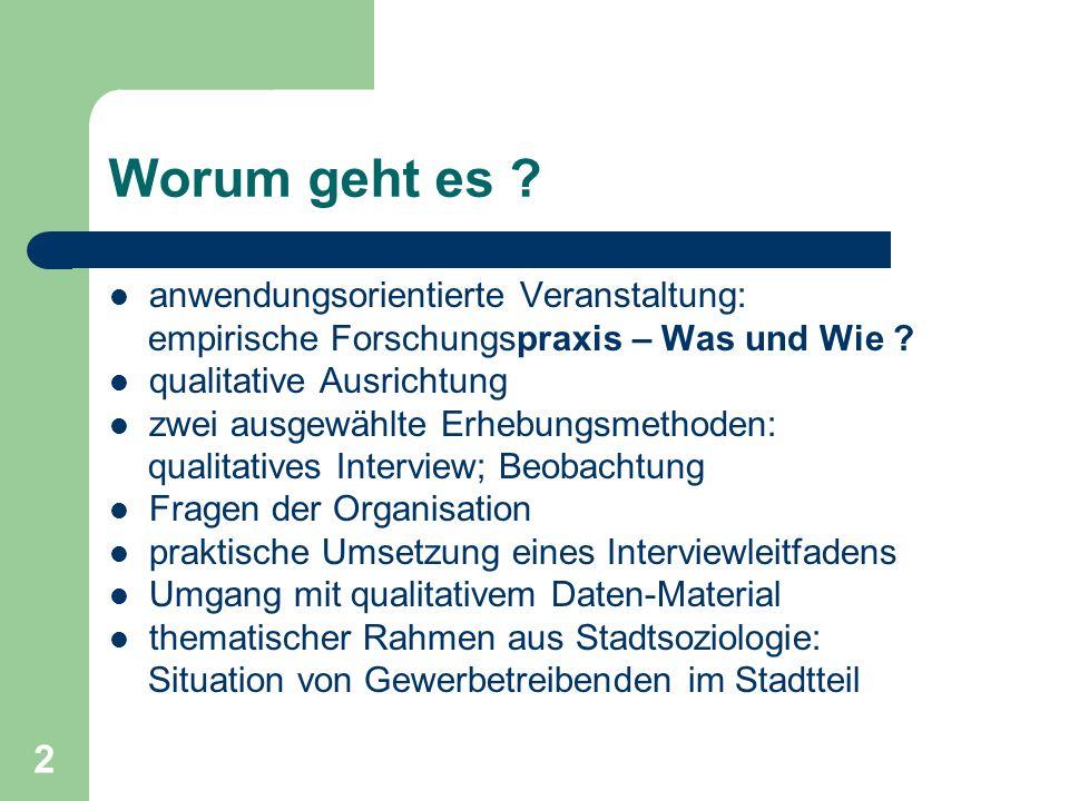 33 Durchführung eines Interviews: Vorüberlegungen wenn ich die Durchführung von qualitativen Interviews plane, sollte ich mir folgende Fragen stellen (Kitzer 2003): 1.