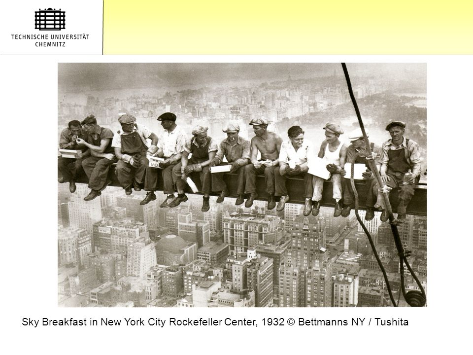 Gliederung Sky Breakfast in New York City Rockefeller Center, 1932 © Bettmanns NY / Tushita