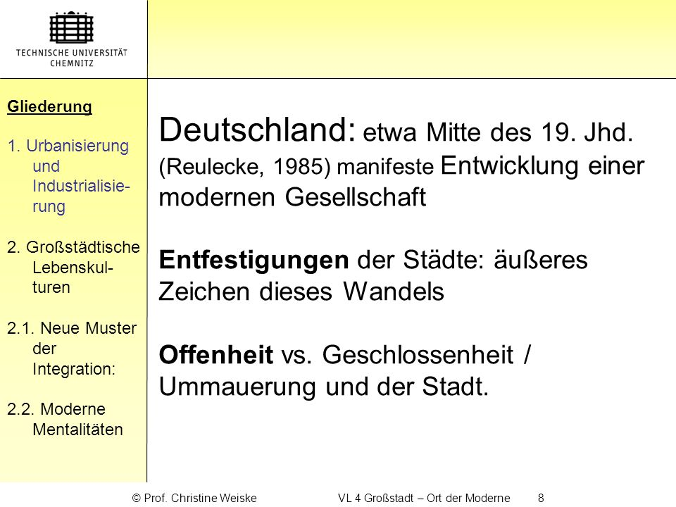 Gliederung 2.Großstädtische Lebenskulturen Gliederung 1.