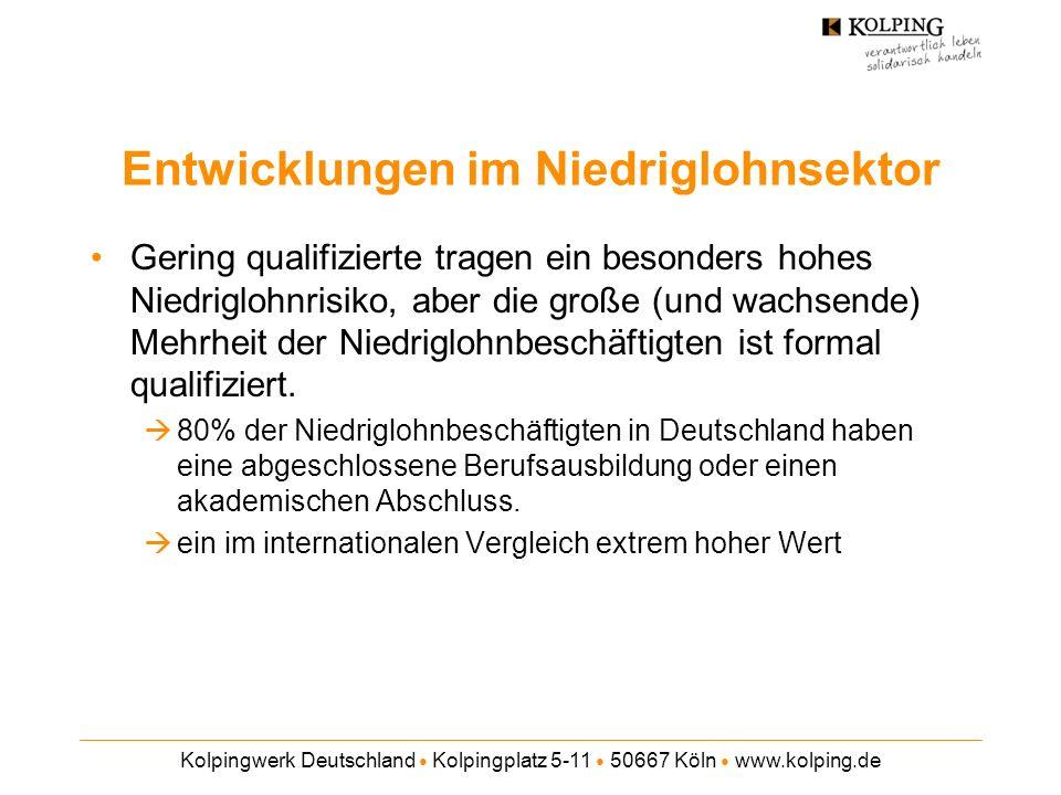 Kolpingwerk Deutschland Kolpingplatz 5-11 50667 Köln www.kolping.de Entwicklungen im Niedriglohnsektor Frauen sind besonders häufig von Niedriglöhnen betroffen und stellen die große Mehrheit der Niedriglohnbeschäftigten, aber die Männer holen auf.