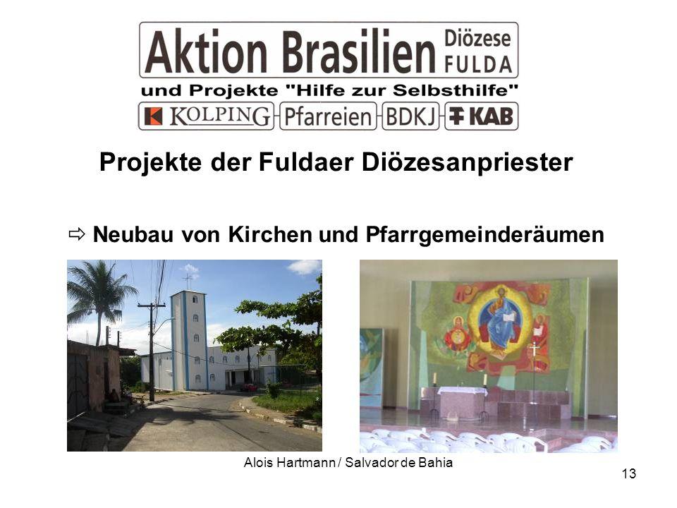 13 Projekte der Fuldaer Diözesanpriester Neubau von Kirchen und Pfarrgemeinderäumen Alois Hartmann / Salvador de Bahia
