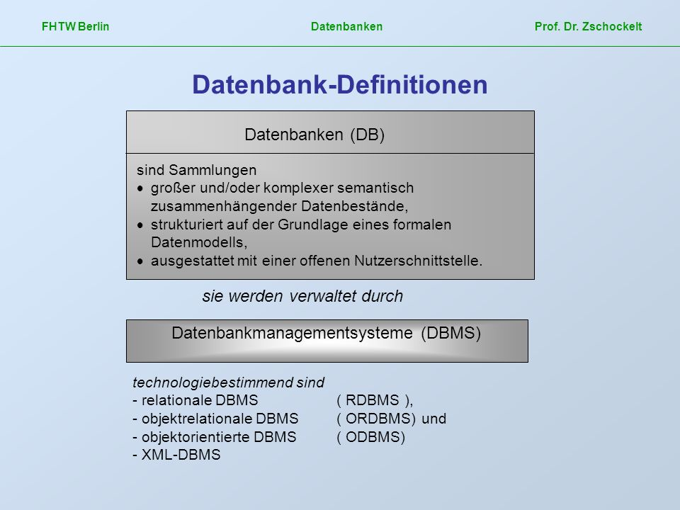 Verteilte Datenbanken Multi-User-DBMS FHTW Berlin Datenbanken Prof.