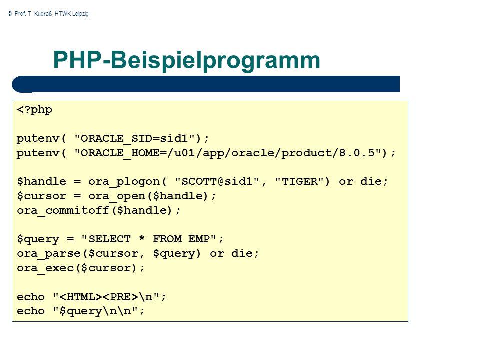 © Prof. T. Kudraß, HTWK Leipzig PHP-Beispielprogramm \n