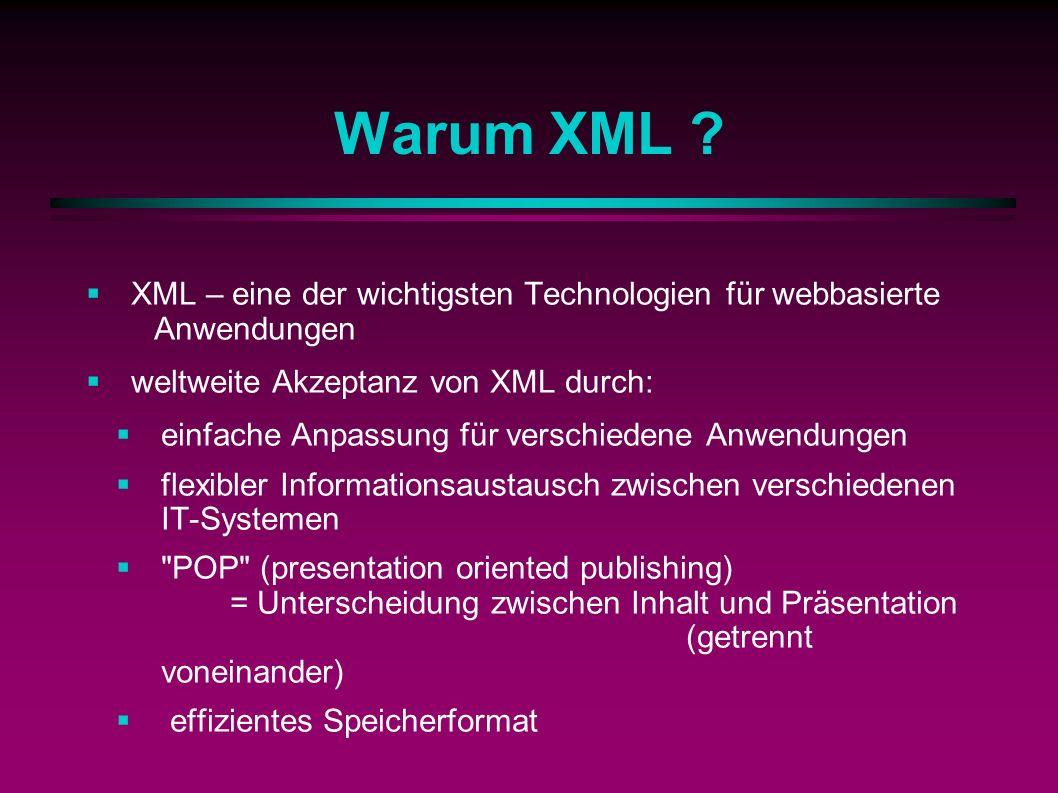 Warum XML .