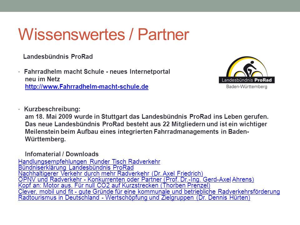 Wissenswertes / Partner Landesbündnis ProRad Fahrradhelm macht Schule - neues Internetportal neu im Netz http://www.Fahrradhelm-macht-schule.de Kurzbe