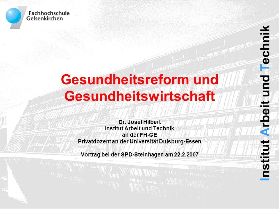Institut Arbeit und Technik Nach der Reform ist vor der Reform.