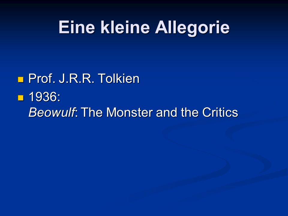 Eine kleine Allegorie Prof.J.R.R. Tolkien Prof. J.R.R.