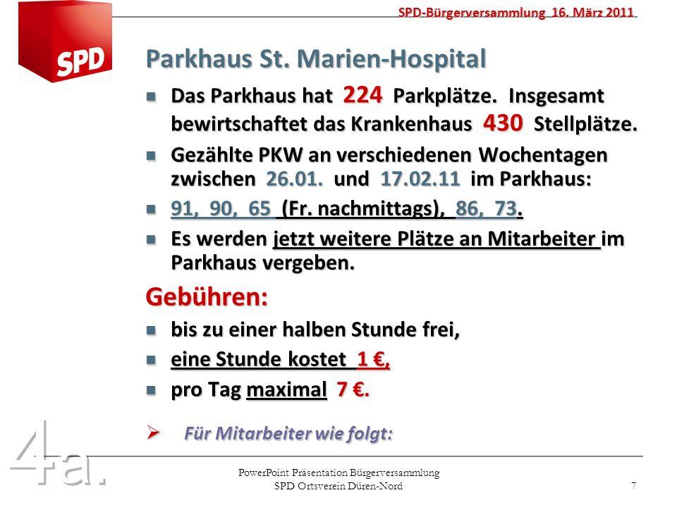 PowerPoint Präsentation Bürgerversammlung SPD Ortsverein Düren-Nord 8 Mitarbeiter zahlen Mitarbeiter zahlen 15 mtl.
