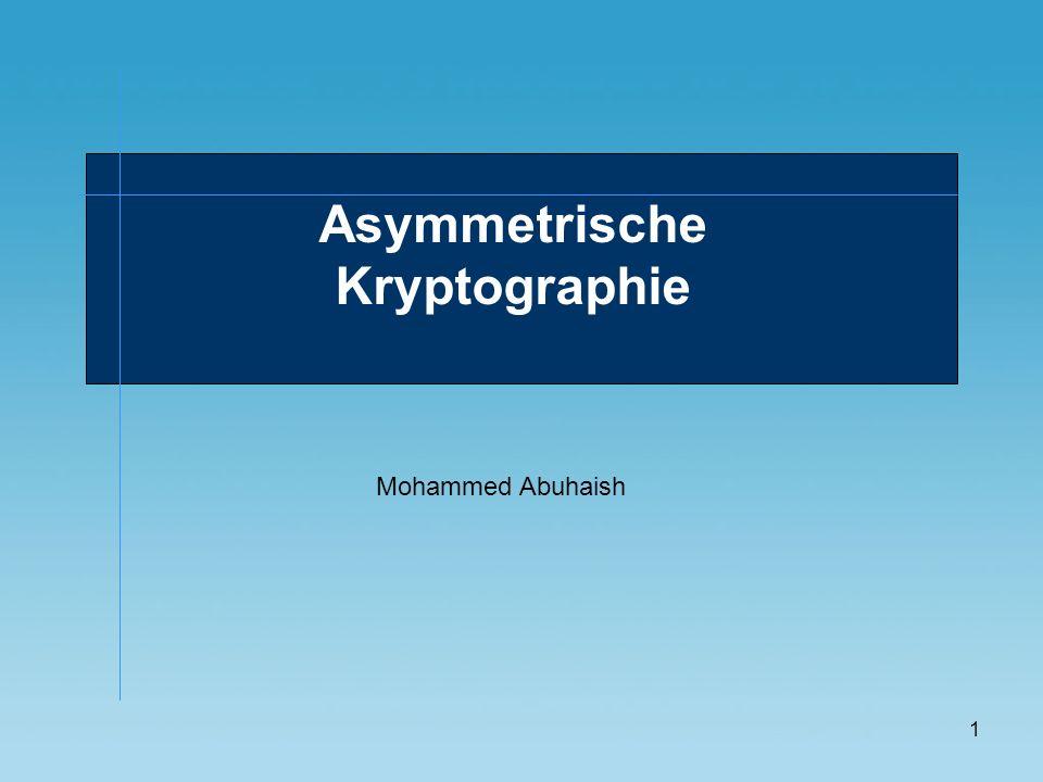 2 Inhalt Asymmetrische Verschlüsselung Warum asymmetrische Verschlüsselung.