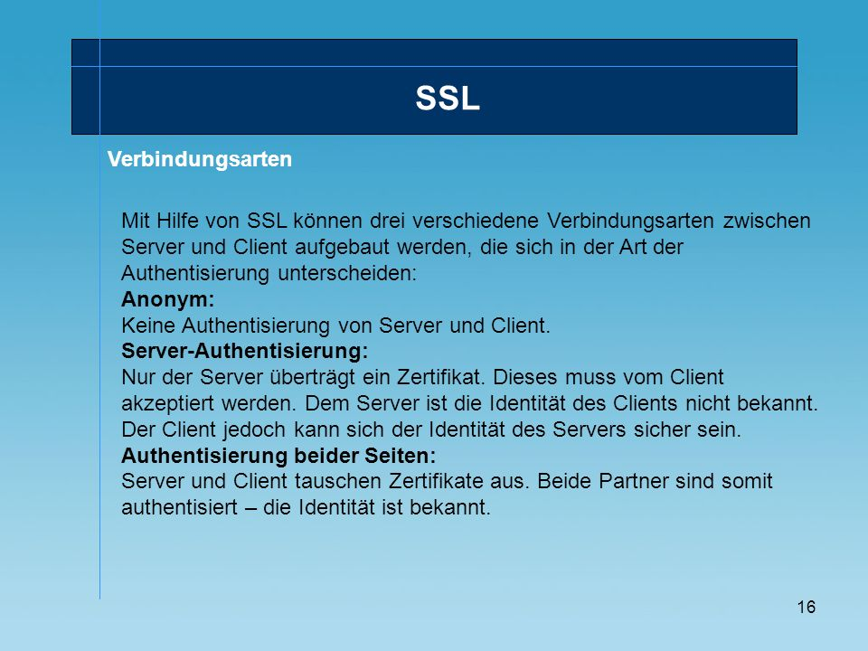 17 Wie funktioniert SSL? SSL