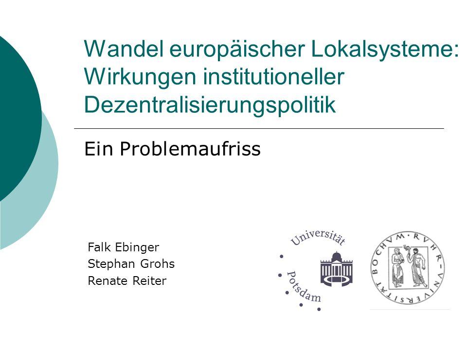 Hintergrund Förderung durch: Projektleitung: Jörg Bogumil (Ruhr-Uni Bochum) Sabine Kuhlmann (Universität Potsdam) Laufzeit: 1/2007 bis 12/2009