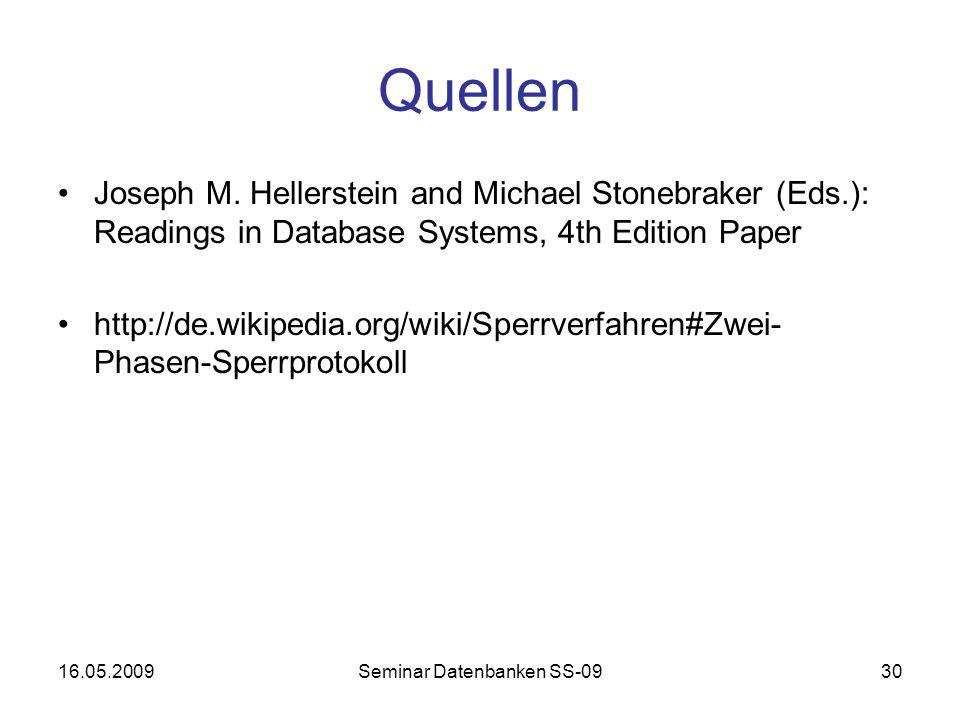 16.05.2009Seminar Datenbanken SS-0930 Quellen Joseph M.