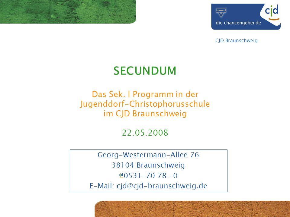 CJD Braunschweig SECUNDUM Das Sek.