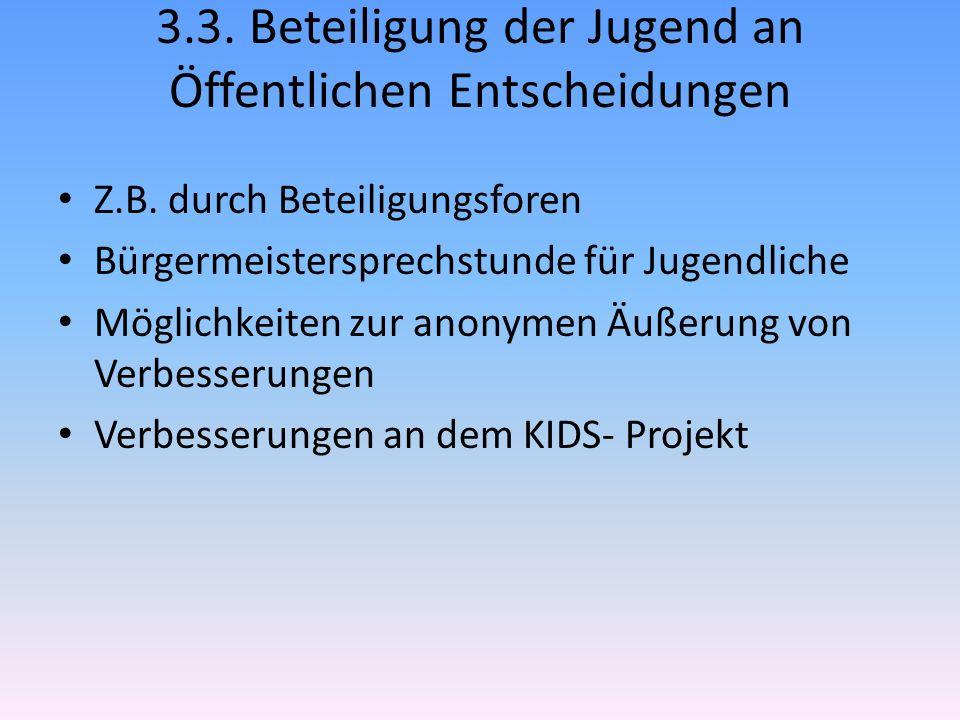 3.3. Beteiligung der Jugend an Öffentlichen Entscheidungen Z.B.