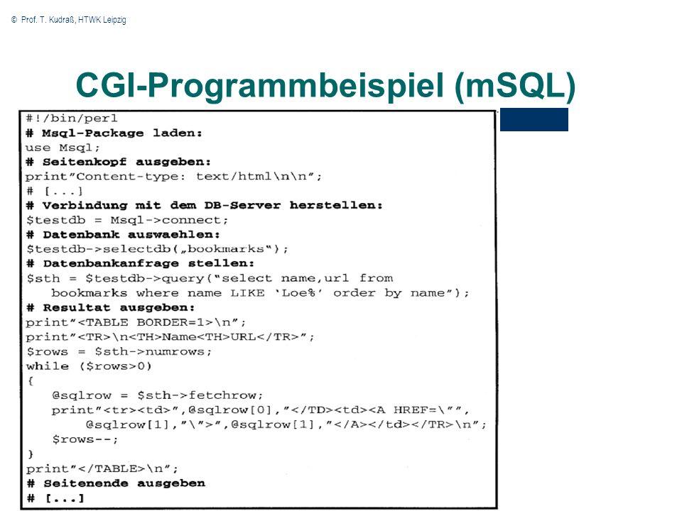 © Prof. T. Kudraß, HTWK Leipzig CGI-Programmbeispiel (mSQL)