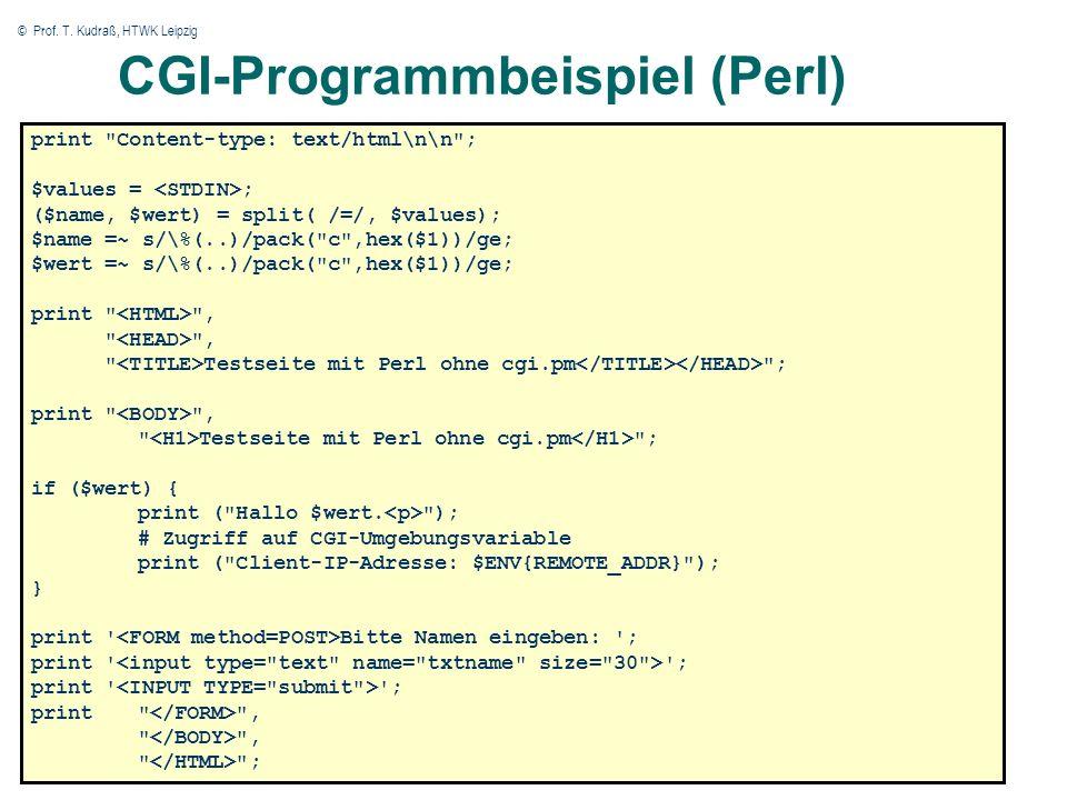 © Prof. T. Kudraß, HTWK Leipzig CGI-Programmbeispiel (Perl) print