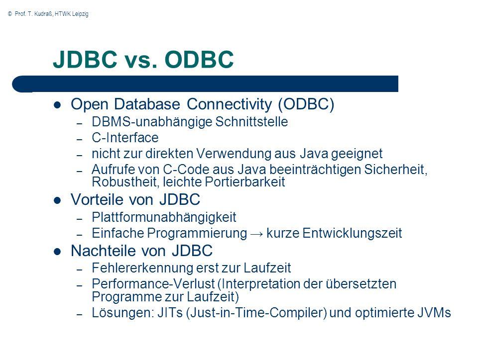 © Prof. T. Kudraß, HTWK Leipzig JDBC vs.