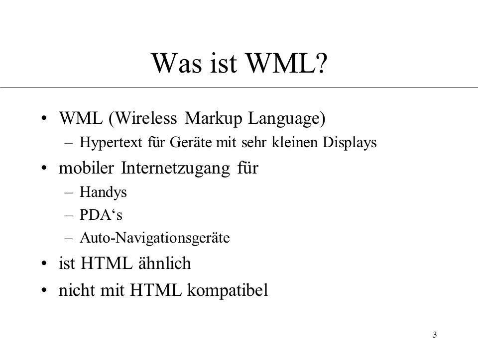 3 Was ist WML.
