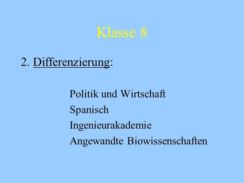 Klasse 6 1.Differenzierung: Französisch als 3. Fremdsprache oder Fach Forschen