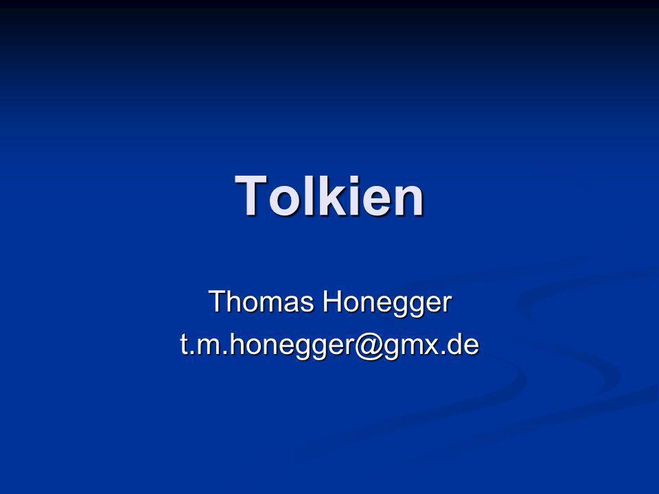 Tolkien Thomas Honegger t.m.honegger@gmx.de