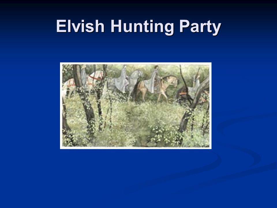 Elvish Hunting Party