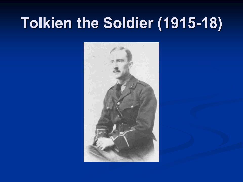 Tolkien the Soldier (1915-18)