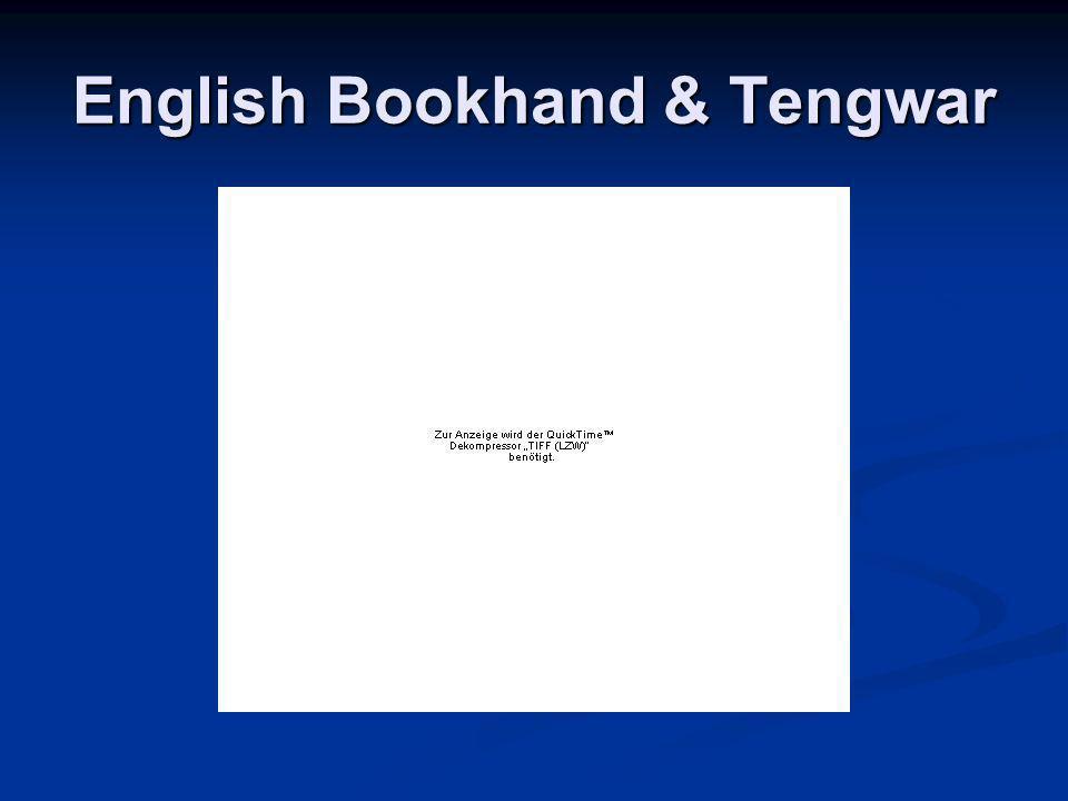 English Bookhand & Tengwar