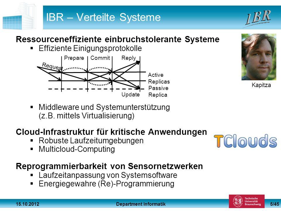 Department Informatik 15.10.2012 5/45 IBR – Verteilte Systeme Ressourceneffiziente einbruchstolerante Systeme Effiziente Einigungsprotokolle Middlewar