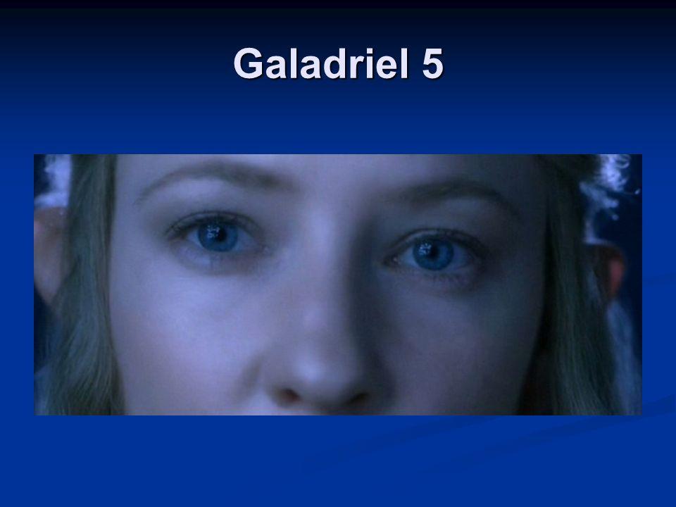 Galadriel 5