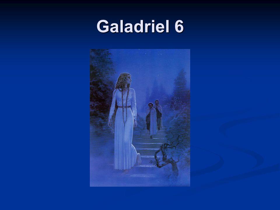 Galadriel 6
