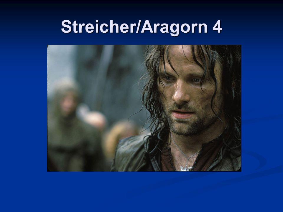 Streicher/Aragorn 4