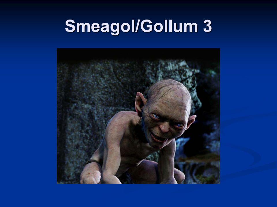 Smeagol/Gollum 3