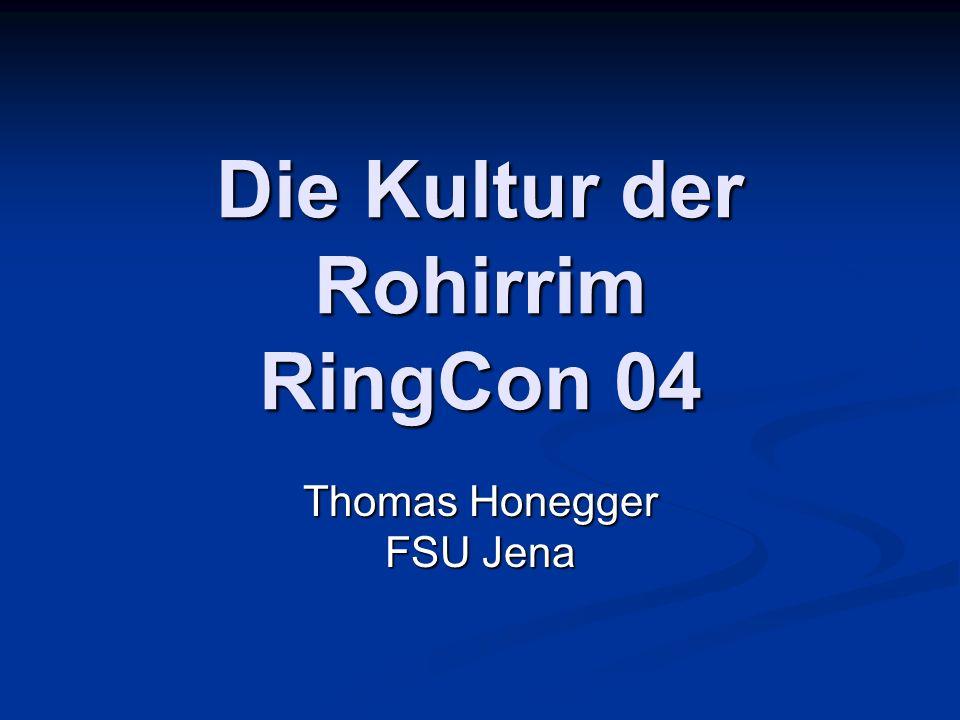 Die Kultur der Rohirrim RingCon 04 Thomas Honegger FSU Jena