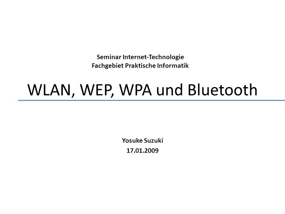 Inhalt WLAN Allgemeines zu WLAN Betriebsarten Standards & Geschichte Vor- und Nachteile Sicherheit WEP Allgemeines zu WEP WEP-Verschlüsselung Probleme & Angriffe auf WEP 2 WPA Allgemeines zu WPA TKIP Allgemeines zu WPA2 Bluetooth Allgemeines zu Bluetooth Anwendungbeispiele für Bluetooth WPAN / Piconet Frequency Hopping (FHHS) Sicherheit Versionen & Geschichte