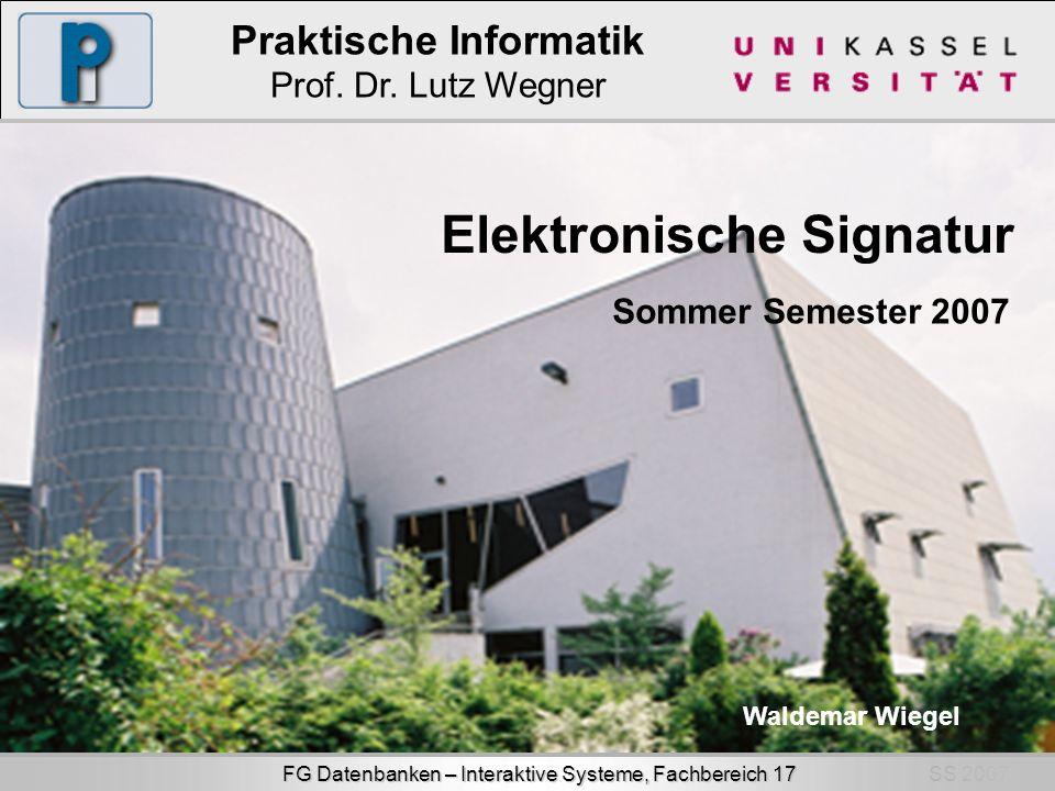SS 2007 FG Datenbanken – Interaktive Systeme, Fachbereich 17 Praktische Informatik Prof.