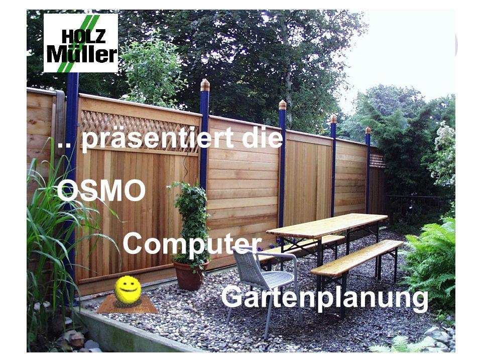 .. präsentiert die OSMO Computer Gartenplanung
