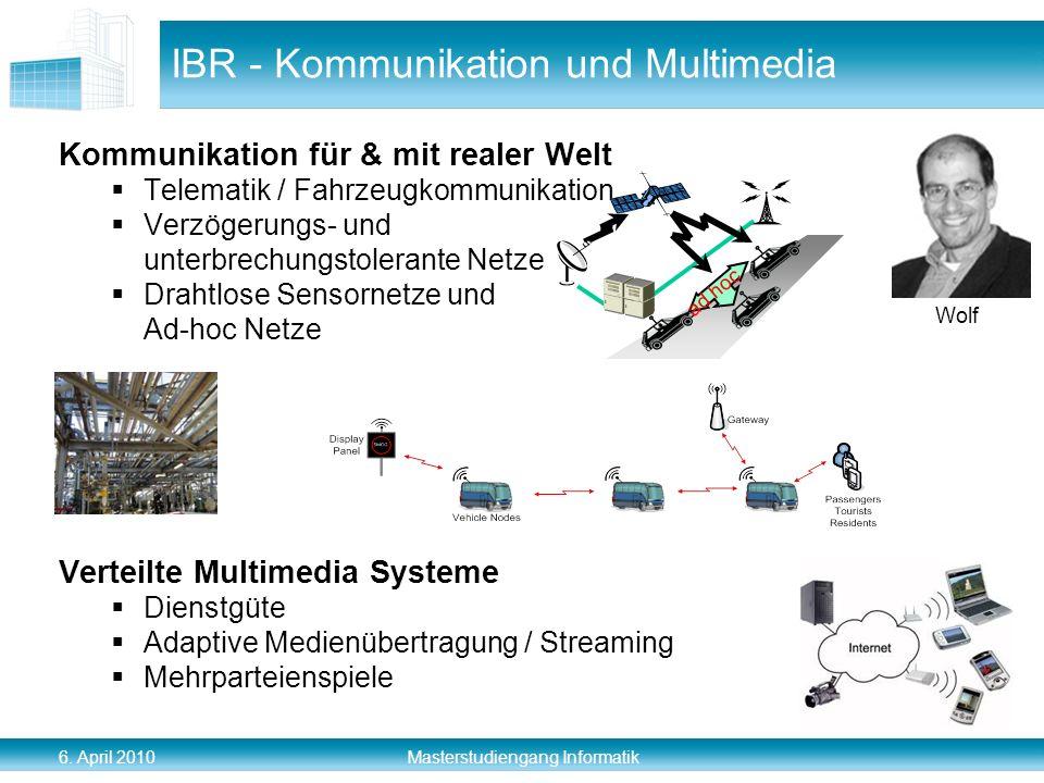 6. April 2010 Masterstudiengang Informatik IBR - Kommunikation und Multimedia Kommunikation für & mit realer Welt Telematik / Fahrzeugkommunikation Ve