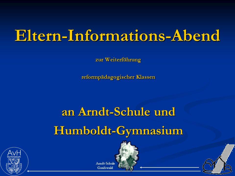 Eltern-Informations-Abend zur Weiterführung reformpädagogischer Klassen an Arndt-Schule und Humboldt-Gymnasium Arndt-Schule Greifswald